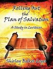 Rolling Out the Plan of Salvation by Loges Baker Shirley (Paperback, 2013)