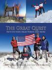 The Great Quest Fifty US State High Points and More 9781481776707
