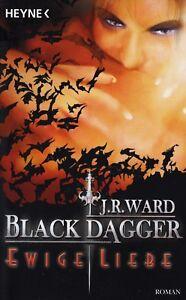 *o- Black DAGGER 03 - Ewige LIEBE  - von J. R. WARD (2007, Taschenbuch)