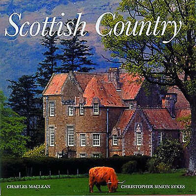 Scottish Country, Christopher Simon Sykes, Charles Maclean, Acceptable Book