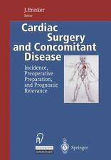 Cardiac Surgery and Concomitant Disease : Incidence, Preoperative...