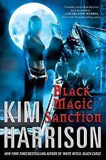Black Magic Sanction - Kim Harrison - 1st Edition Hardcover -The Hollows Book 8