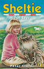 Sheltie for Ever by Peter Clover (Paperback, 1999)