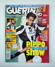 GUERIN SPORTIVO 1997- n. 31 - PIPPO FOOTBALL SHOW + INSERTO I NUOVI STRANIERI