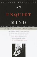 An Unquiet Mind : A Memoir of Moods and Madness by Kay Redfield Jamison (1997, Paperback)