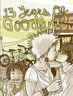 13 Years of Good Luck by Dylan Galyan-Wilkerson (Paperback / softback, 2009)
