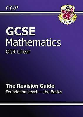 1 of 1 - GCSE Maths OCR B Revision Guide - Foundation the Basics (A*-G Resits) by...