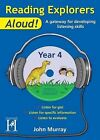 Reading Explorers Aloud! Year 4 by John Murray (Mixed media product, 2011)
