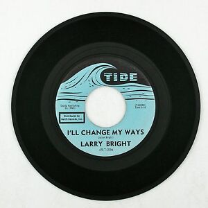 LARRY-BRIGHT-I-039-ll-Change-My-Ways-Mojo-Workout-7IN-NORTHERN-SOUL-VG
