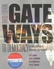 Gateways to Democracy: An Introduction to American Government (Book Only) by Professor John G Geer, Associate Professor of Political Science Richard Herrera, Professor Jeffrey A Segal, Wendy J Schiller (Paperback / softback, 2014)