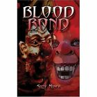Blood Bond 9781424152216 by Suzy Miner Paperback