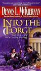 Mithgar: Into the Forge 12 by Dennis L. McKiernan (1998, Paperback)