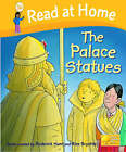 Read at Home: More Level 5b: the Palace Statues by Ms Cynthia Rider (Hardback, 2008)