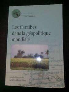 Les-Caraibes-dans-La-Geopolitique-de-L-039-espace-Mondial-Eric-Lambourdiere