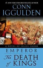 The Death of Kings (Emperor, Book 2) by Iggulden, Conn