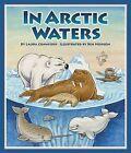 In Arctic Waters by Laura Crawford (Hardback, 2007)