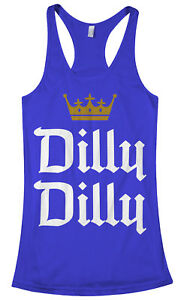 f01616e1325608 Dilly Dilly Women s Racerback Tank Top Funny Beer Commercial Pit of ...