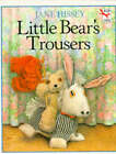 Little Bear's Trousers by Jane Hissey (Paperback, 1994)
