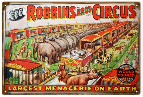 Robbins Bros Circus Largest Menagerie On Earth Sign