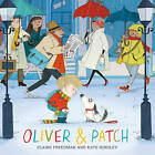 Oliver and Patch by Claire Freedman (Hardback, 2015)