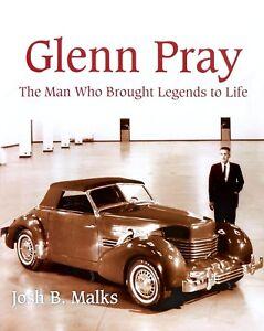 Glenn-Pray-The-Man-Who-Brought-Legends-to-Life-Auburn-Cord-Duesenberg-Co-Book