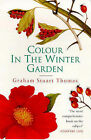 Colour in the Winter Garden by Graham Stuart Thomas (Paperback, 1998)