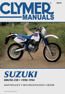 clymer repair manual for suzuki dr250 1990 1993 dr250s dr350 dr350s rh ebay com 1995 Suzuki Dr 250 1994 Suzuki Dr 250