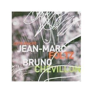 Cette-Opacite-Jean-Marc-Foltz-Bruno-Chevillon-cd-NEW