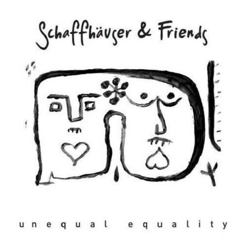 SCHAFFHÄUSER & FRIENDS - UNEQUAL EQUALITY EP 1   VINYL LP SINGLE NEU
