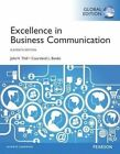 Excellence in Business Communication by Courtland L. Bovee, John V. Thill (Paperback, 2014)