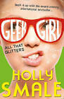 All That Glitters (Geek Girl, Book 4) by Holly Smale (Paperback, 2015)