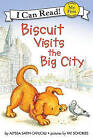 Biscuit Visits the Big City by Alyssa Satin Capucilli (Hardback, 2007)