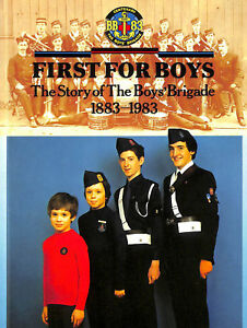 First-for-Boys-Story-of-the-Boys-039-Brigade-1883-1983-by-McFarlan-Donald-M