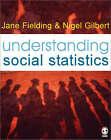 Understanding Social Statistics by Jane L. Fielding, Nigel Gilbert (Paperback, 2006)