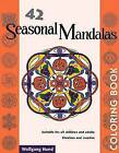 Magical Mandalas Coloring Books: Seasonal Mandalas by Wolfgang Hund, Monika Helwig (Paperback, 2001)