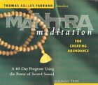 Mantra Meditation for Creating Abundance by Thomas Ashley-Farrand (CD-Audio, 2008)