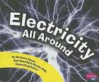 Electricity All Around by Barbara Alpert (Hardback, 2011)