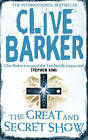 The Great and Secret Show by Clive Barker (Paperback, 1988)