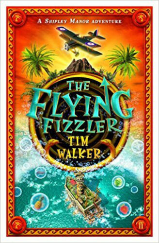 1 of 1 - The Flying Fizzler (Shipley Manor Adventure), New, Tim Walker Book