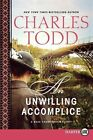Unwilling Accomplice 9780062326447 by Charles Todd Paperback