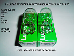 Lucas-LLB582-T20-Car-Brake-Indicator-Reverse-Light-Bulbs-Lamps-582-W21W-7440-12V