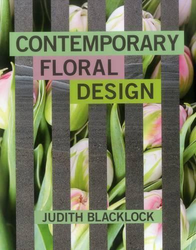 Contemporain Floral Design Par Judith Blacklock, Neuf Livre , Gratuit