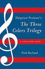 Zbigniew Preisner's Three Colors Trilogy Blue, White, Red by Nicholas W. Reyland (Paperback, 2011)