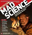 Theo Gray's Mad Science: Experiments You Can Do at Home (But Probably Shouldn't) by Theodore W. Gray (Hardback, 2009)