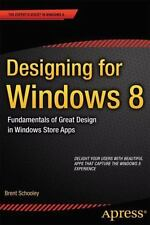Designing for Windows 8 : Fundamentals of Great Design in Windows Store Apps...