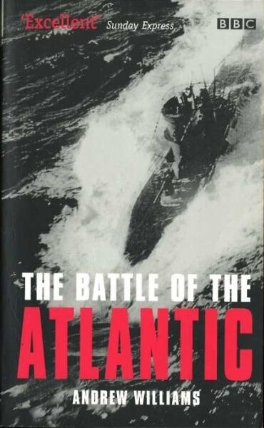 The Battle of the Atlantic - Andrew Williams #Z076