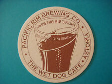 Beer Coaster: PACIFIC RIM Brewing Co. ~ Wet Dog Cafe ~ Astoria, OREGON 1997-2006