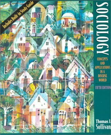 Sociology  Concepts and Applications in a Diverse World  5th Edition
