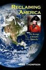 Reclaiming America 9781436349314 by Mike Thompson Hardcover