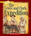 The Lewis and Clark Expedition by John Perritano (Paperback / softback, 2010)